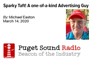 Sparky Taft! A one-of-a-kind Advertising Guy