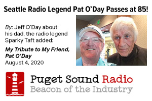 Seattle Radio Legend Pat O'Day Passes at 85! By Jeff O'Day about his dad, the radio legend. Sparky Taft added My Tribute to My Friend, Pat O'Day